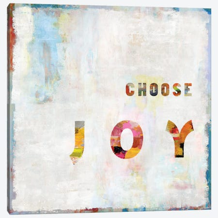 Choose Joy In Color Canvas Print #DWL11} by Janie Macdowell Canvas Art
