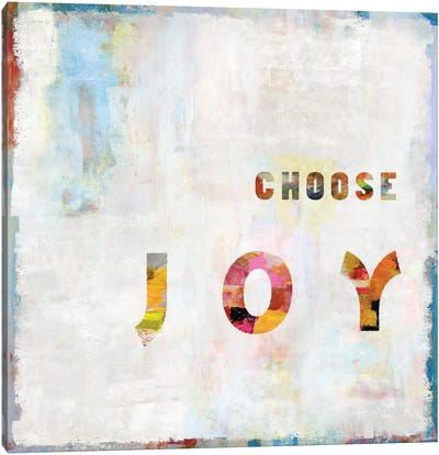 Choose Joy In Color Canvas Art Print