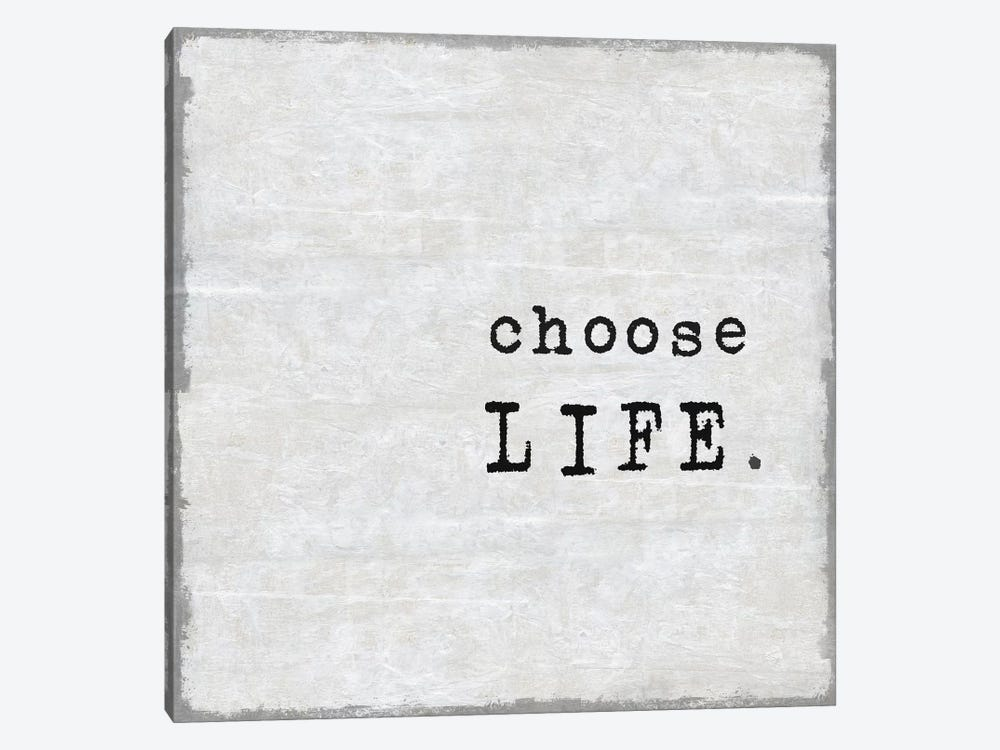 Choose Life by Janie Macdowell 1-piece Canvas Wall Art