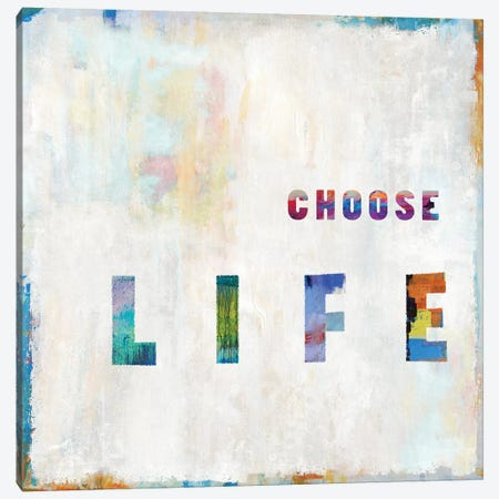 Choose Life In Color Canvas Print #DWL13} by Janie Macdowell Canvas Artwork