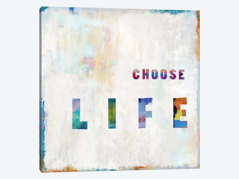 Choose Life In Color by Janie Macdowell 1-piece Canvas Art Print