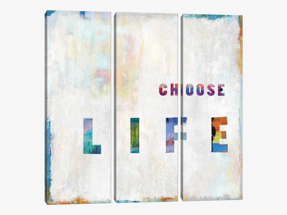 Choose Life In Color by Janie Macdowell 3-piece Canvas Art Print