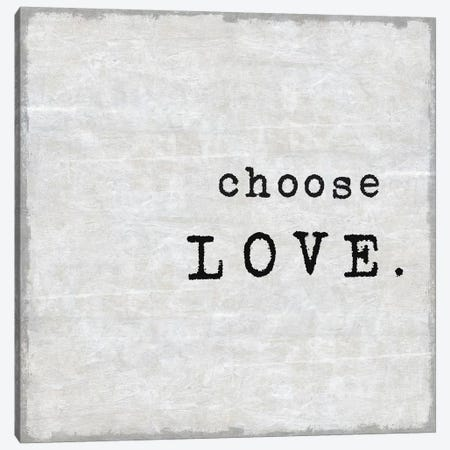 Choose Love Canvas Print #DWL14} by Janie Macdowell Canvas Print