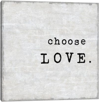 Choose Love Canvas Art Print