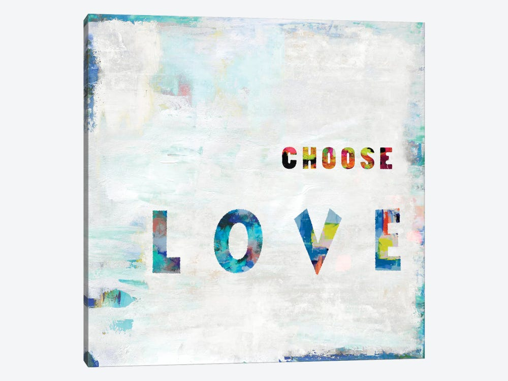 Choose Love In Color by Janie Macdowell 1-piece Canvas Art Print
