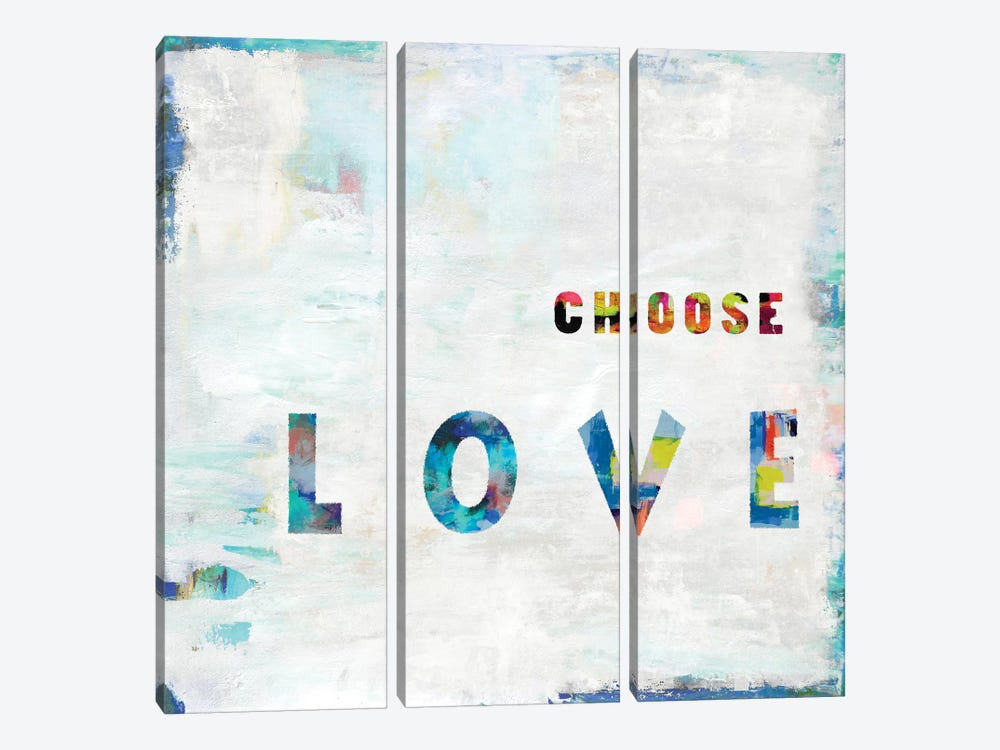 Choose Love In Color by Janie Macdowell 3-piece Canvas Art Print