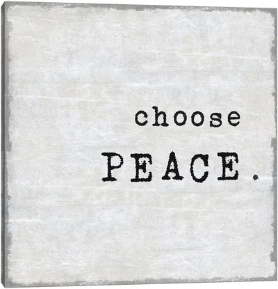 Choose Peace Canvas Art Print