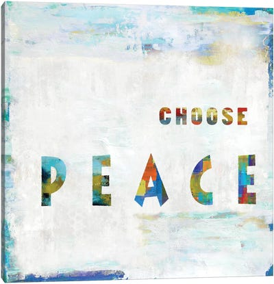 Choose Peace In Color Canvas Art Print