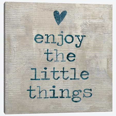 Enjoy The little things I Canvas Print #DWL18} by Jamie MacDowell Canvas Art