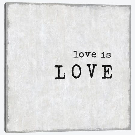 Love Is Love Canvas Print #DWL24} by Janie Macdowell Canvas Wall Art