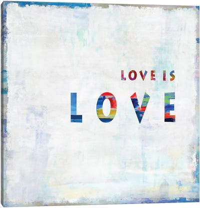 Love Is Love In Color Canvas Art Print