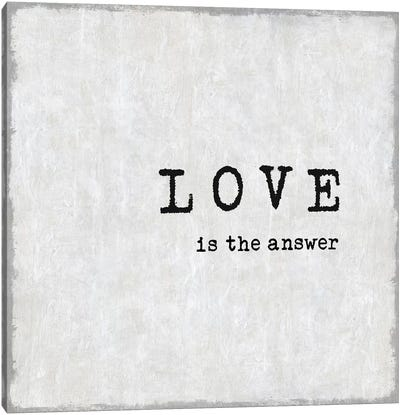 Love Is The Answer Canvas Art Print