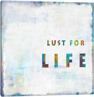 Lust For Life In Color Canvas Art Print