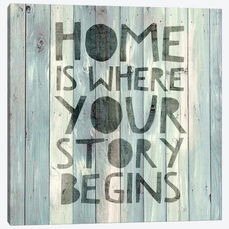 Home Is Where Your Story Begins On Wood Canvas Print #DWL2} by Janie Macdowell Canvas Print
