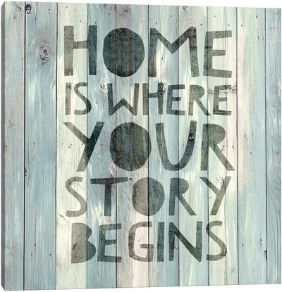 Home Is Where Your Story Begins On Wood Canvas Art Print