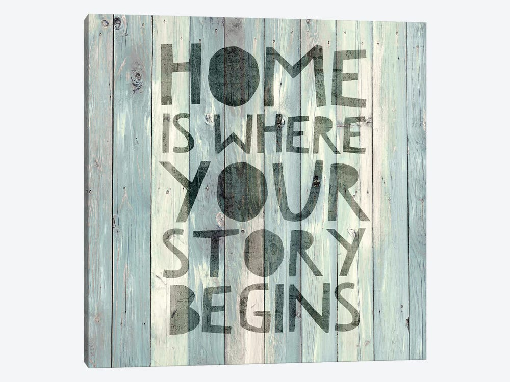 Home Is Where Your Story Begins On Wood by Janie Macdowell 1-piece Canvas Art Print
