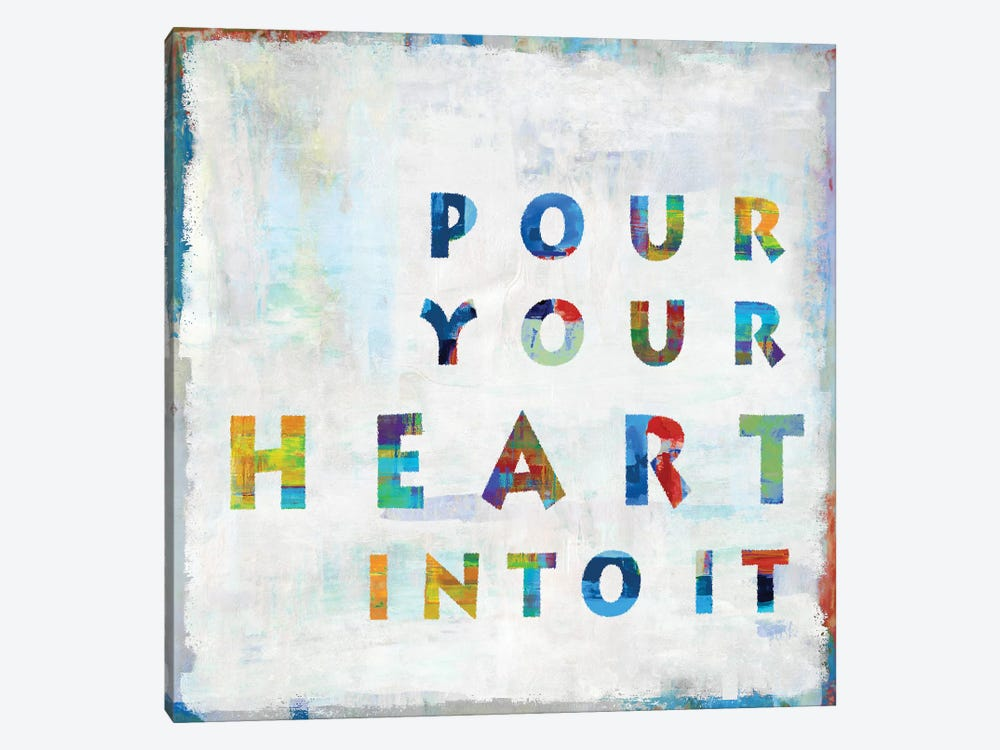 Pour Your Heart In Color by Janie Macdowell 1-piece Canvas Wall Art