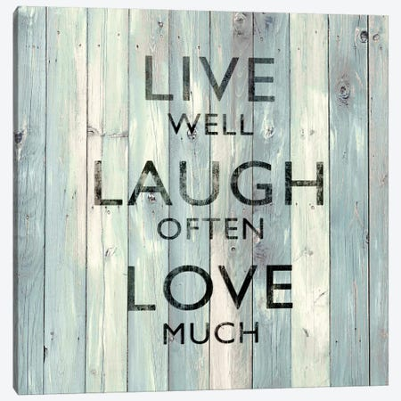 Live Well, Laugh Often, Love Much On Wood Canvas Print #DWL3} by Janie Macdowell Art Print