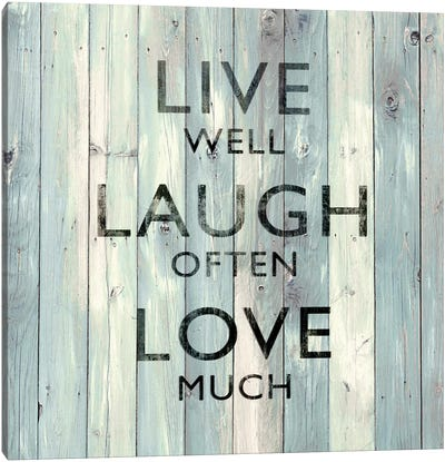 Live Well, Laugh Often, Love Much On Wood Canvas Art Print