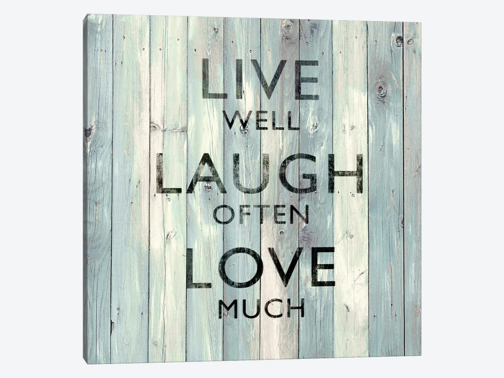 Live Well, Laugh Often, Love Much On Wood by Janie Macdowell 1-piece Canvas Wall Art