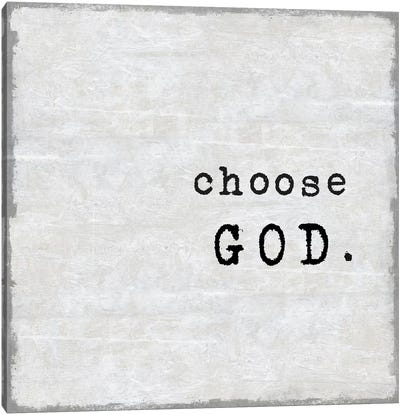 Choose God Canvas Art Print
