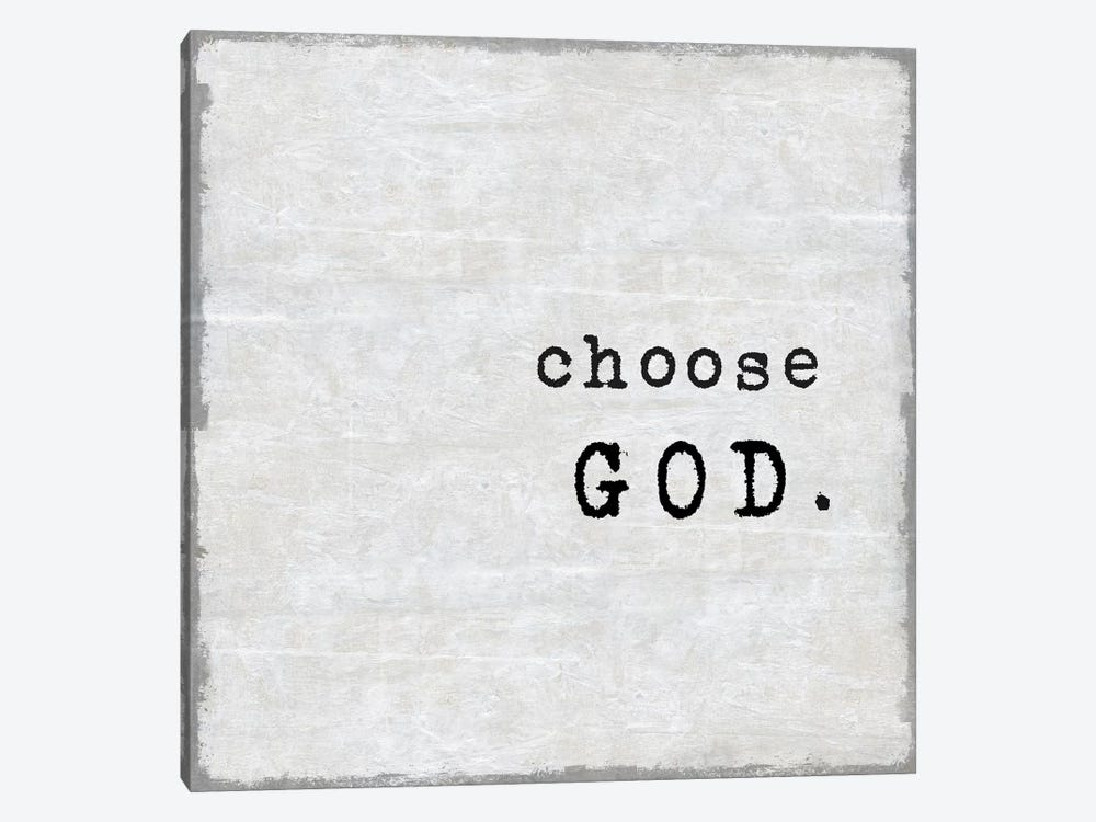 Choose God by Janie Macdowell 1-piece Art Print