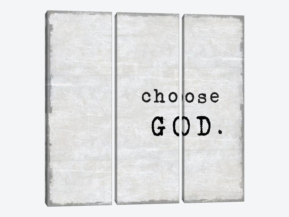 Choose God by Janie Macdowell 3-piece Art Print