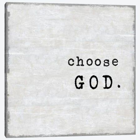Choose God Canvas Print #DWL6} by Jamie MacDowell Canvas Artwork