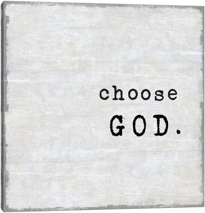 Choose God Canvas Art Print