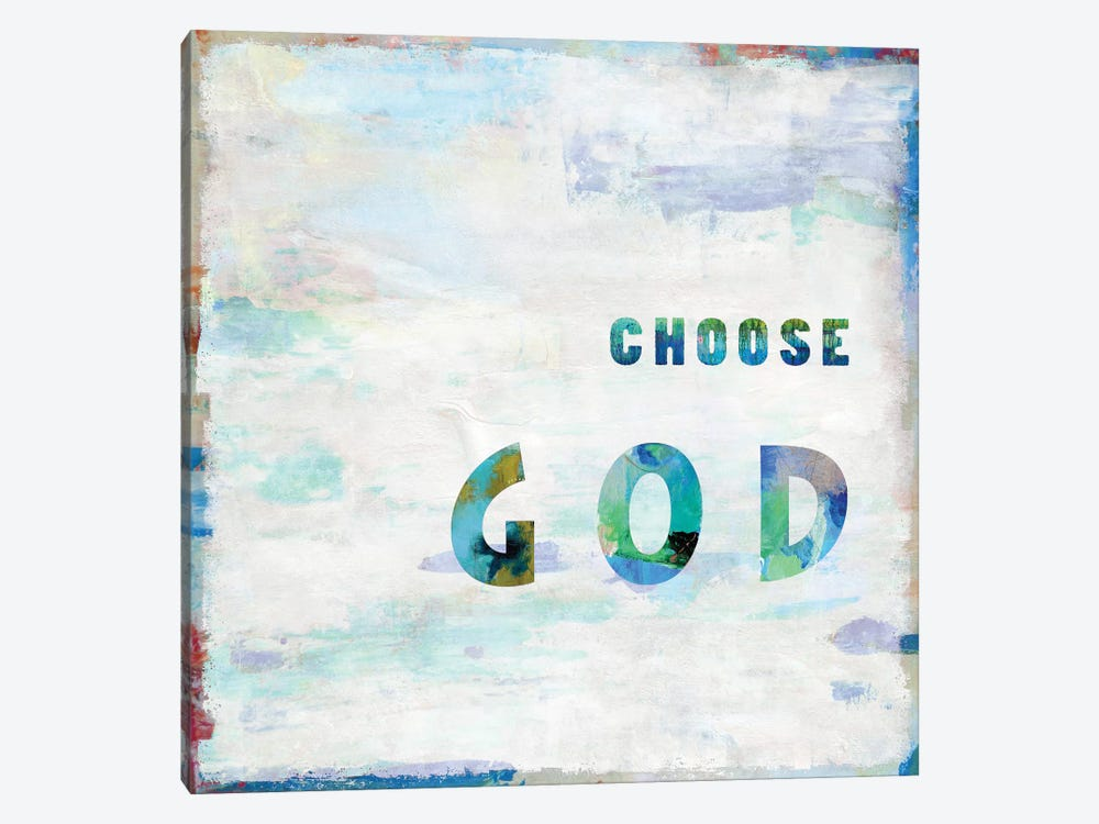 Choose God In Color by Janie Macdowell 1-piece Canvas Art