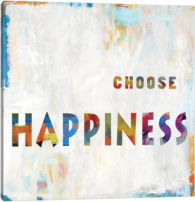 Choose Happiness In Color Canvas Art Print