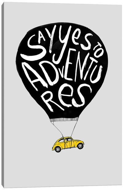 Say Yes To Adventures II Canvas Art Print