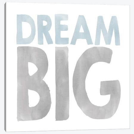 Dream Big Canvas Print #ECK190} by Erin Clark Art Print