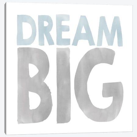 Dream Big Canvas Print #ECK190} by Erin Clark Art Print