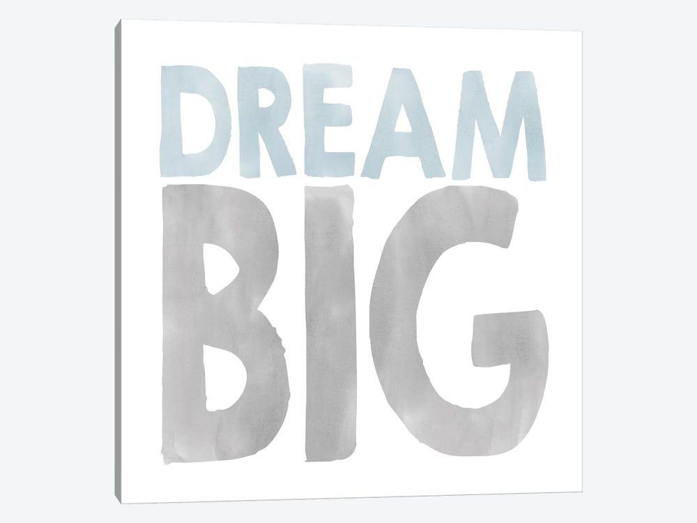 Dream Big by Erin Clark 1-piece Canvas Art Print