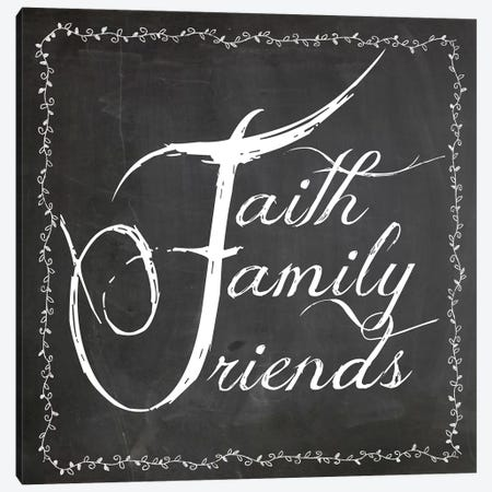 Faith Family Friends Canvas Print #ECK205} by Erin Clark Canvas Art