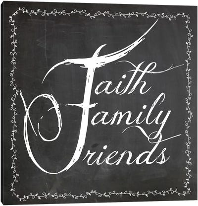 Faith Family Friends Canvas Art Print