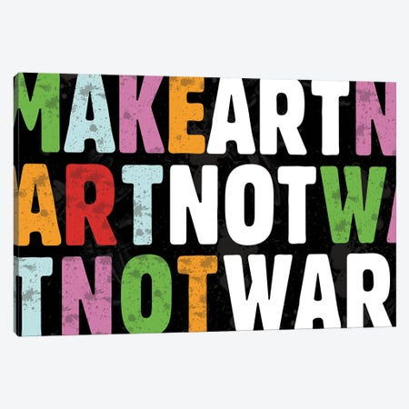 Make Art Not War Canvas Print #ECK321} by Erin Clark Canvas Art
