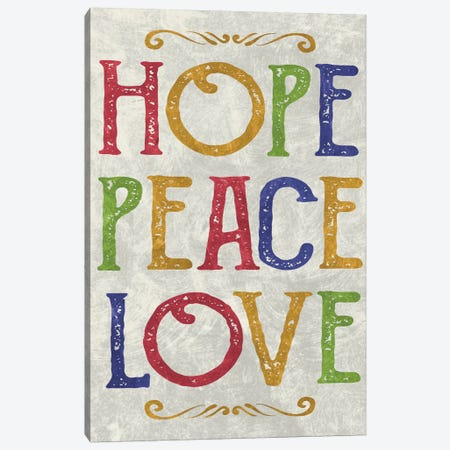 Hope, Peace, Love Canvas Print #ECK65} by Erin Clark Canvas Art Print
