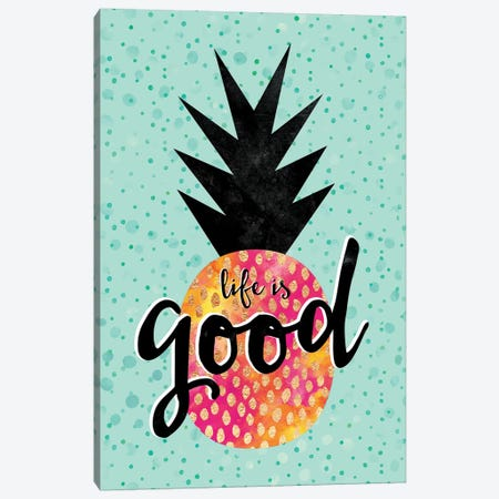 Life Is Good Canvas Print #ELF150} by Elisabeth Fredriksson Canvas Art Print