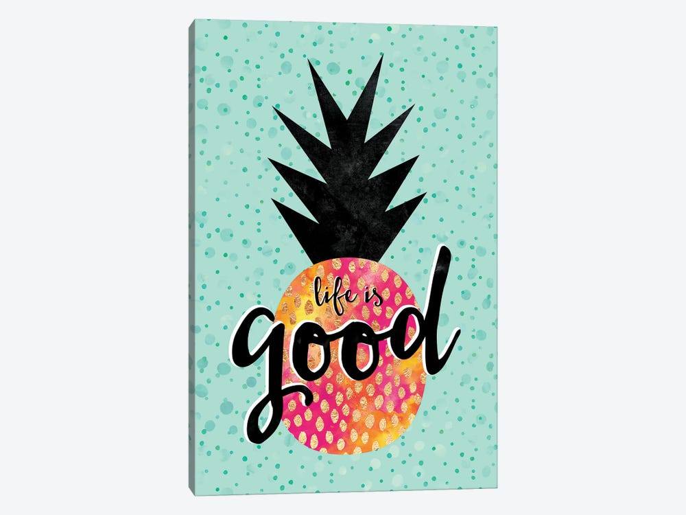 Life Is Good 1-piece Canvas Art Print