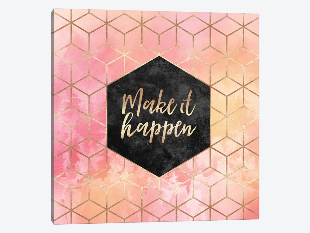 Make It Happen by Elisabeth Fredriksson 1-piece Canvas Print