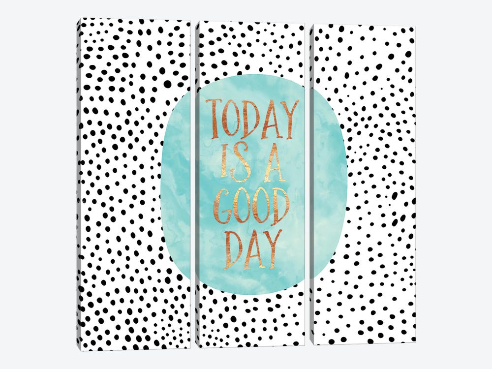Today Is A Good Day by Elisabeth Fredriksson 3-piece Canvas Art Print