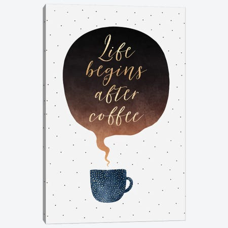 Life Begins After Coffee Canvas Print #ELF197} by Elisabeth Fredriksson Canvas Art