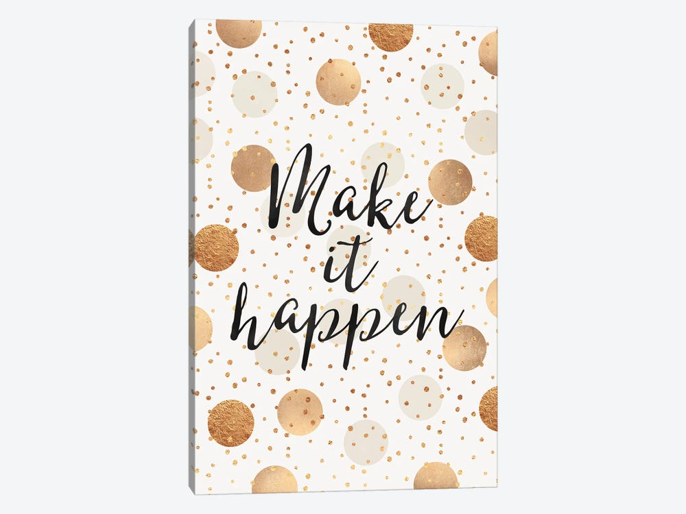 Make It Happen - Gold Dots by Elisabeth Fredriksson 1-piece Canvas Print