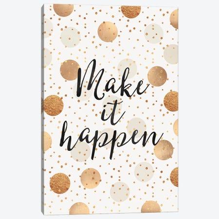 Make It Happen - Gold Dots Canvas Print #ELF221} by Elisabeth Fredriksson Canvas Print