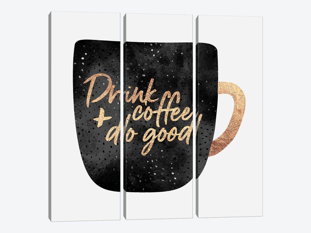 Drink Coffee And Do Good II by Elisabeth Fredriksson 3-piece Canvas Artwork