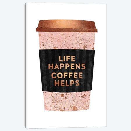 Life Happens Coffee Helps I Canvas Print #ELF269} by Elisabeth Fredriksson Canvas Art Print