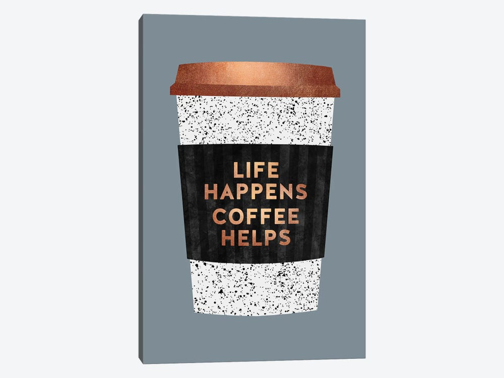 Life Happens Coffee Helps II by Elisabeth Fredriksson 1-piece Canvas Art Print