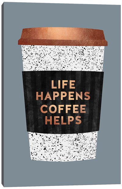Life Happens Coffee Helps II Canvas Art Print